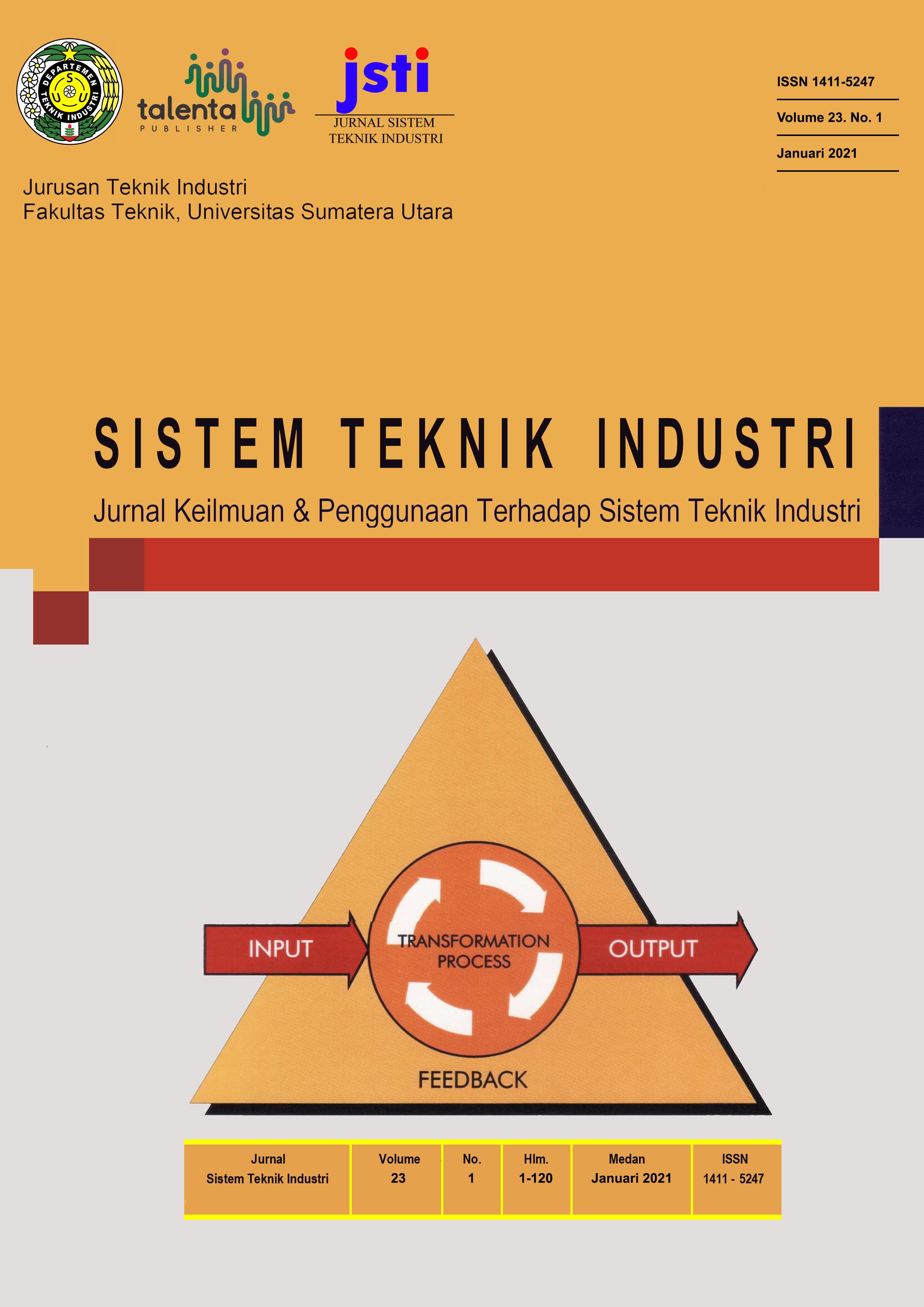 Jurnal Sistem Teknik Industri Vol. 23 No. 1